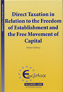 Cover of Direct Taxation in Relation to Freedom of Establishment and the Free Movement of Capital