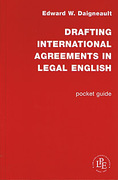Cover of Drafting International Agreements in Legal English: Pocket Guide