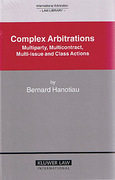 Cover of Complex Arbitrations: Multiparty, Multicontract, Multi-Issue and Class Actions