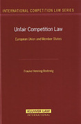 Cover of Unfair Competition Law. European Union and Member States