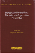 Cover of Mergers and Acquisitions: The Industrial Organization Perspective