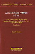 Cover of An International Antitrust Primer: A Guide to the Operation of United States, European Union, and Other Key Competition Laws in the Global Economy