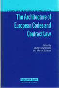 Cover of The Architecture of European Codes and Contract Law
