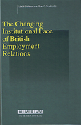Cover of The Changing Institutional Face of British Employment Relations