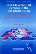 Cover of Free Movement Of Persons In The EU: Barriers to Movement in their Constitutional Context