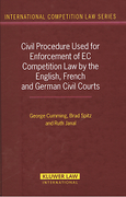 Cover of Civil Procedure Used for Enforcement of EC Competition Law by the English, French and German Civil Courts