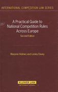 Cover of A Practical Guide to National Competition Rules Across Europe