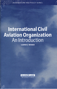 Cover of International Civil Aviation Organization: An Introduction