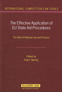 Cover of Effective Application of EU State Aid Procedures: The Role of National Law and Practice