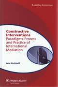 Cover of Constructive Interventions: Paradigms, Process and Practice of International Mediation