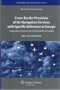 Cover of Cross-Border Provision of Air Navigation Services with Specific Reference to Europe