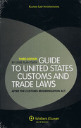 Cover of Guide to the United States Customs and Trade Laws After the Customs Modernization Act