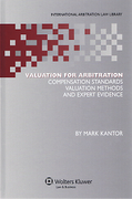 Cover of Valuation for Arbitration: Compensation Standards, Valuation Methods and Expert Evidence