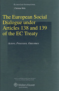 Cover of The European Social Dialogue Under Articles 138 and 139 of the EC Treaty