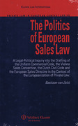 Cover of The Politics of European Sales Law: A Legal-Political Inquiry into the Drafting of the Uniform Commercial Code