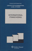 Cover of International Franchising: The Comparative Law Yearbook of International Business: Special Issue 2007