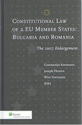 Cover of Constitutional Law of 2 EU Members: Bulgaria and Romania, The 2007 Enlargement