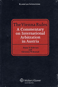 Cover of The Vienna Rules: A Commentary on International Arbitration in Austria
