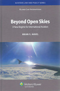 Cover of Beyond Open Skies: A New Regime for International Aviation