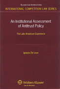 Cover of An Institutional Assessment of Antitrust Policy: The Latin American Experience