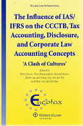 Cover of The Influence of IAS/IFRS on the CCTB, Tax Accounting, Disclosure and Corporate Law Accounting Concepts: 'A Clash of Cultues'