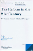 Cover of Tax Reform in the 21st Century: A Volume in Memory of Richard Musgrave