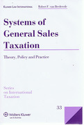 Cover of Systems of General Sales Taxation: Theory, Policy and Practice