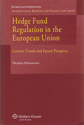 Cover of Hedge Fund Regulation in the European Union: Current Trends and Future Prospects
