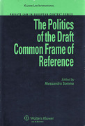 Cover of The Politics of the Draft Common Frame of Reference