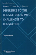 Cover of Deference to the Legislature in WTO Challenges to Legislation
