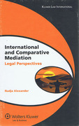 Cover of International and Comparative Mediation: Legal Perspectives