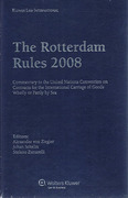 Cover of The Rotterdam Rules 2008: Commentary to the United Nations Convention on Contracts for the International Carriage of Goods Wholly or Partly by Sea