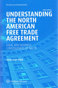 Cover of Understanding the North American Free Trade Agreement: Legal and Business Consequences