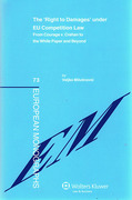Cover of The Right to Damages under EU Competition Law: From Courage v. Crehan to the White Paper and Beyond