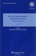 Cover of Aircraft Repossession and Enforcement: Practical Aspects Volume 2