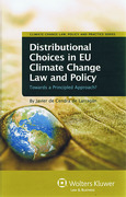 Cover of Distributional Choices in EU Climate Change Law and Policy: Towards a Principled Approach?