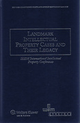 Cover of Landmark Intellectual Property Cases and their Legacy
