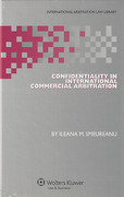Cover of Confidentiality in International Commercial Arbitration