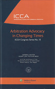 Cover of Arbitration Advocacy in Changing Times