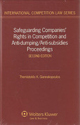 Cover of Safeguarding Companies' Rights in Competition and Anti-Dumping/Anti-Subsidies Proceedings