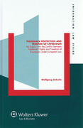 Cover of Trademark Protection and Freedom of Expression: An Inquiry into the Conflict between Trademark Rights and Freedom of Expression under European Law