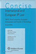 Cover of Concise International and European IP Law: TRIPS, Paris Convention, European Enforcement and Transfer of Technology