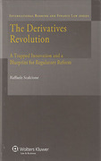 Cover of The Derivatives Revolution: A Trapped Innovation and a Blueprint for Regulatory Reform
