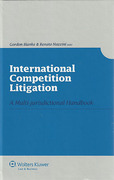 Cover of International Competition Litigation: A Multi-jurisdictional Handbook