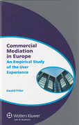 Cover of Commercial Mediation in Europe: An Empirical Study of the User Experience