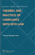 Cover of Theories and Practices of Compliance with WTO Law
