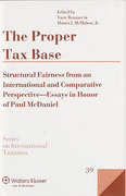 Cover of The Proper Tax Base: Structural Fairness from an International and Comparative Perspective