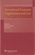 Cover of International Economic Organizations and Law: The Perspective and Role of The Legal Counsel
