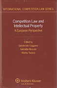 Cover of Competition Law and Intellectual Property: A European Perspective