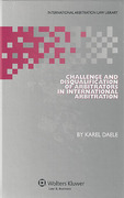 Cover of Challenge and Disqualification of Arbitrators in International Arbitration